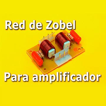Como hacer una Red de Zobel